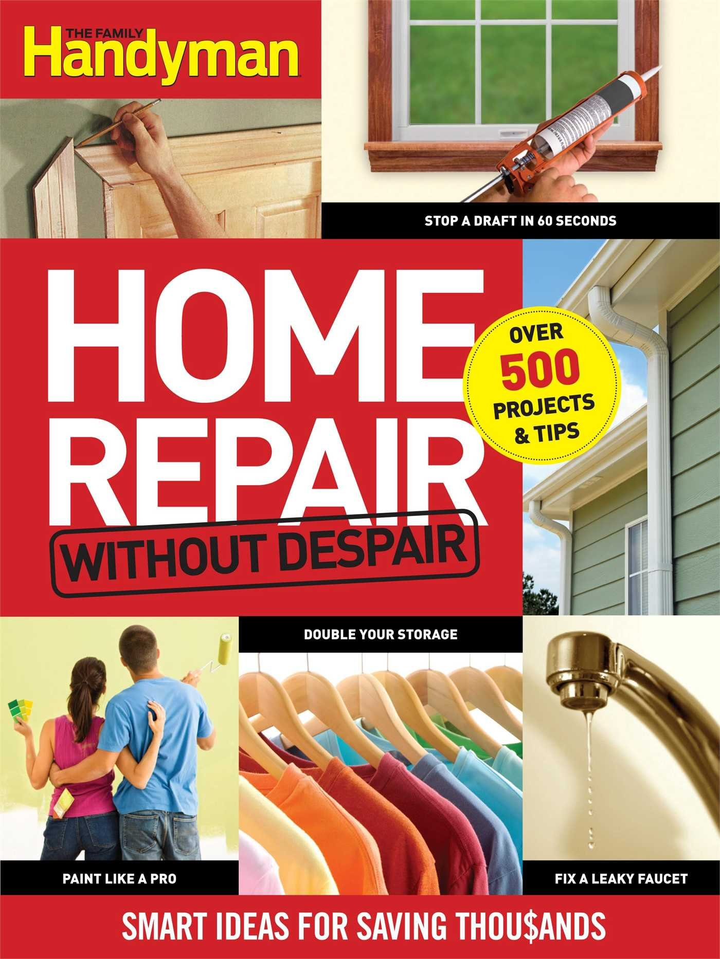 Home Repair Without Despair Smart Ideas For Saving Thousands