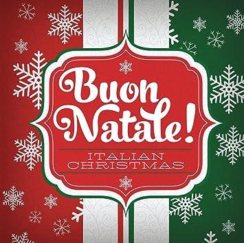 Italian Christmas.Buon Natale Italian Christmas