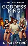 Goddess King: A Fantasy Harem Adventure (English Edition)