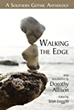 Walking the Edge: A Southern Gothic Anthology