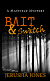 Bait & Switch (Mayfield Mystery Series Book 1)