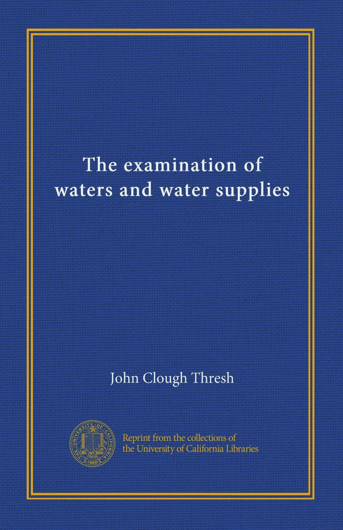Download The examination of waters and water supplies ebook