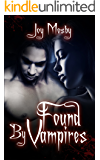 Found By Vampires: Daughter of Asteria Series Book 1 (Asteria's Daughter Series)