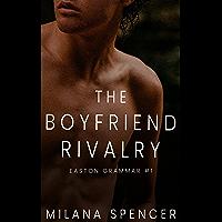 The Boyfriend Rivalry: Easton Grammar #1 (English Edition)