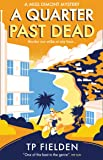 A Quarter Past Dead (A Miss Dimont Mystery, Book 3)