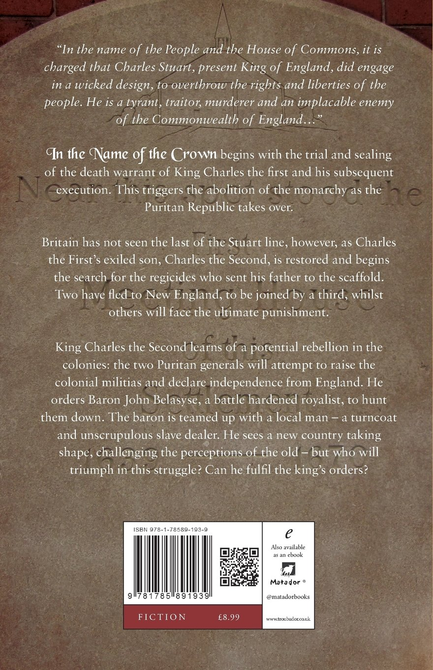Amazon: In The Name Of The Crown (9781785891939): Anthony Matthews:  Books