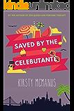 Saved by the Celebutante