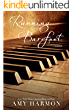Running Barefoot (English Edition)