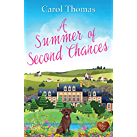 A Summer of Second Chances: A heart-warming romance full of love, friendship and four legged friends! (English Edition)