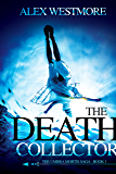 The Death Collector (Umbra Mortis Saga Book 1)