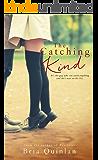 The Catching Kind (Brew Ha Ha #3)