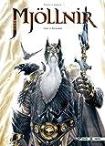 Mjöllnir, tome 2 : Ragnarök