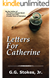 Letters For Catherine (Colonial Southeast Series Book 3)