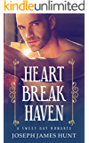Heartbreak Haven: A Sweet Gay Romance