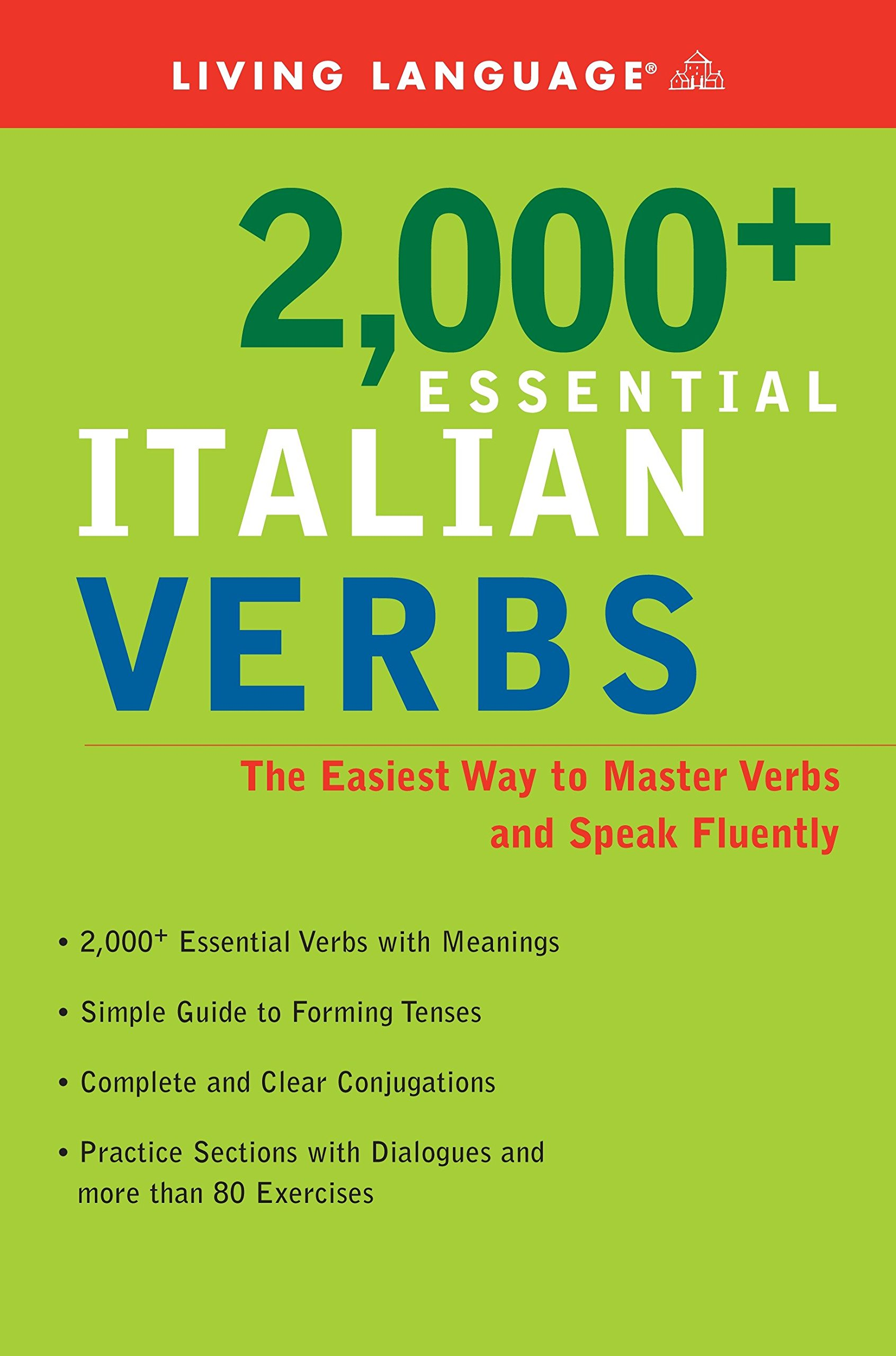 2000+ Essential Italian Verbs: The Easiest Way to Master Verbs and Speak Fluently (Essential Vocabulary) by Brand: Living Language