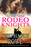 Her Rebel Cowboy: Rodeo Knights, A Western Romance