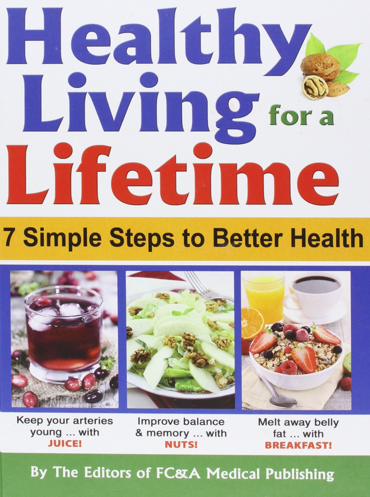 Read Online Healthy Living for a Lifetime: 7 Simple Steps to Better Health PDF