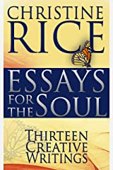 Essays for the Soul: Thirteen Creative Writings Kindle Edition
