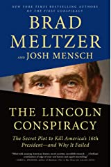 The Lincoln Conspiracy: The Secret Plot to Kill America's 16th President--and Why It Failed Kindle Edition