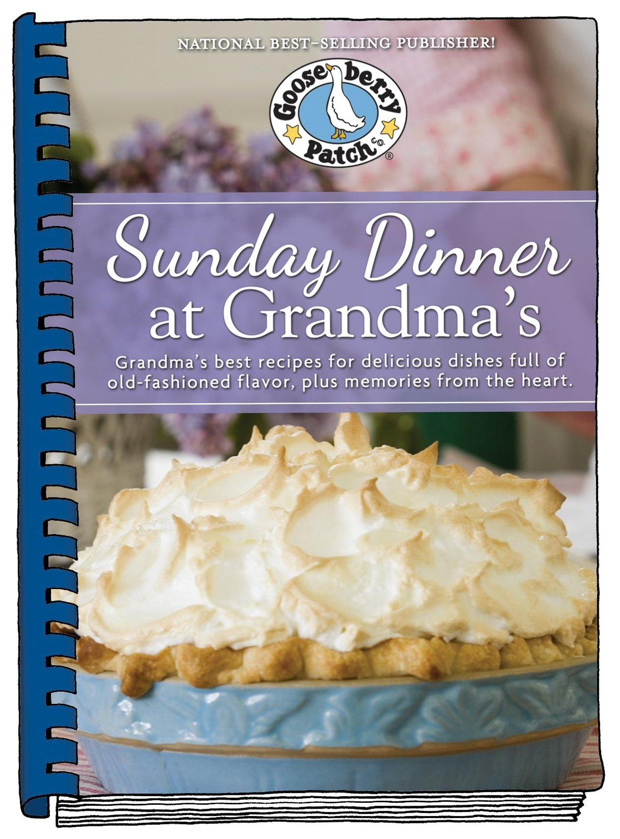 Sunday dinner at grandmas grandmas best recipes for delicious sunday dinner at grandmas grandmas best recipes for delicious dishes full of old fashioned flavor plus memories from the heart gooseberry patch forumfinder Images