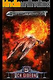 Superdreadnought 5: A Military AI Space Opera