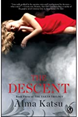 The Descent: Book Three of the Taker Trilogy Paperback