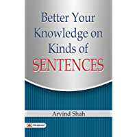 BETTER YOUR KNOWLEDGE ON KINDS OF SENTENCES