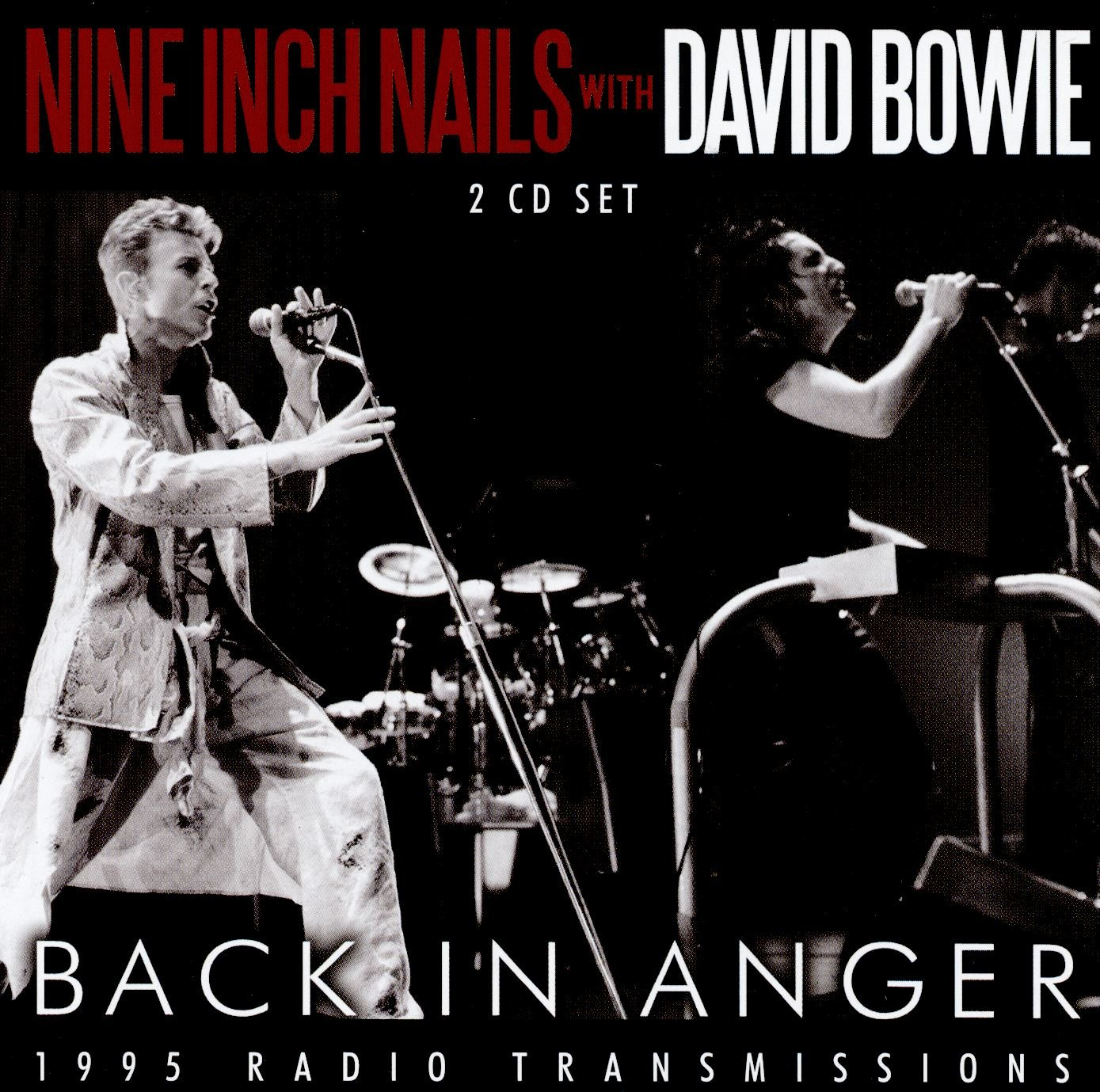 Nine Inch Nails, David Bowie - Back In Anger: 1995 Radio ...