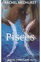 Pisces (Zodiac Twin Flames Book 1) Kindle Edition