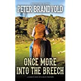 Once More Into The Breech (A Sheriff Ben Stillman Western)