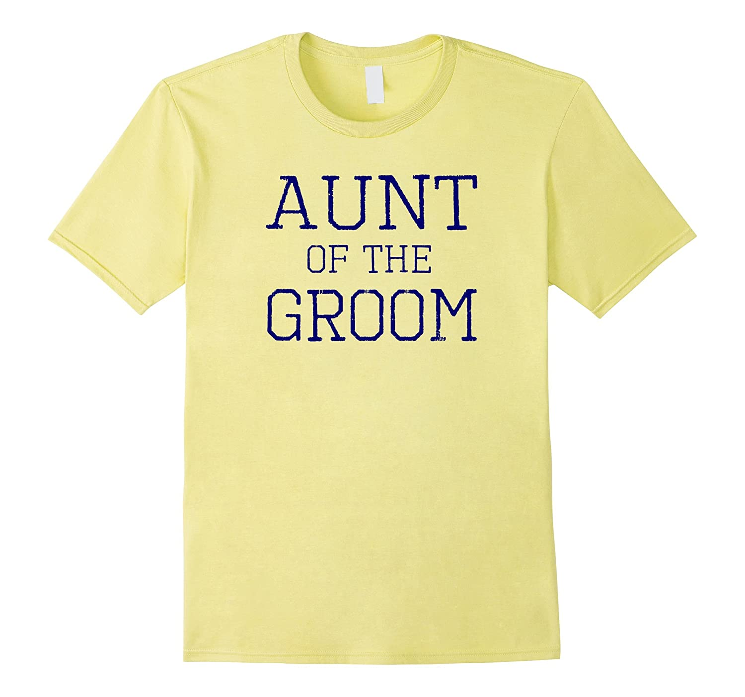 Aunt of the Groom - Coordinating Wedding Party Tee Shirts-TD