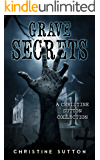 Grave Secrets: Christine Sutton Collection