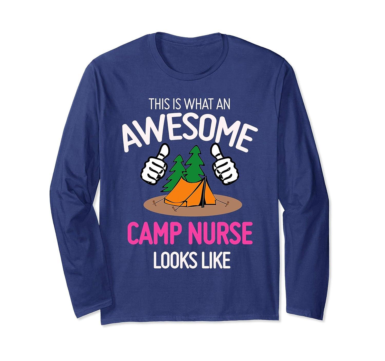 What An Awesome Camp Nurse Looks Like Long Sleeve T-Shirt-Teehay