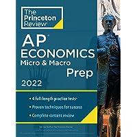 Princeton Review AP Economics Micro & Macro Prep, 2022: 4 Practice Tests + Complete Content Review + Strategies…