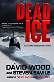 Dead Ice: A Dane and Bones Origins Story (The Dane And Bones Origins Series Book 4)