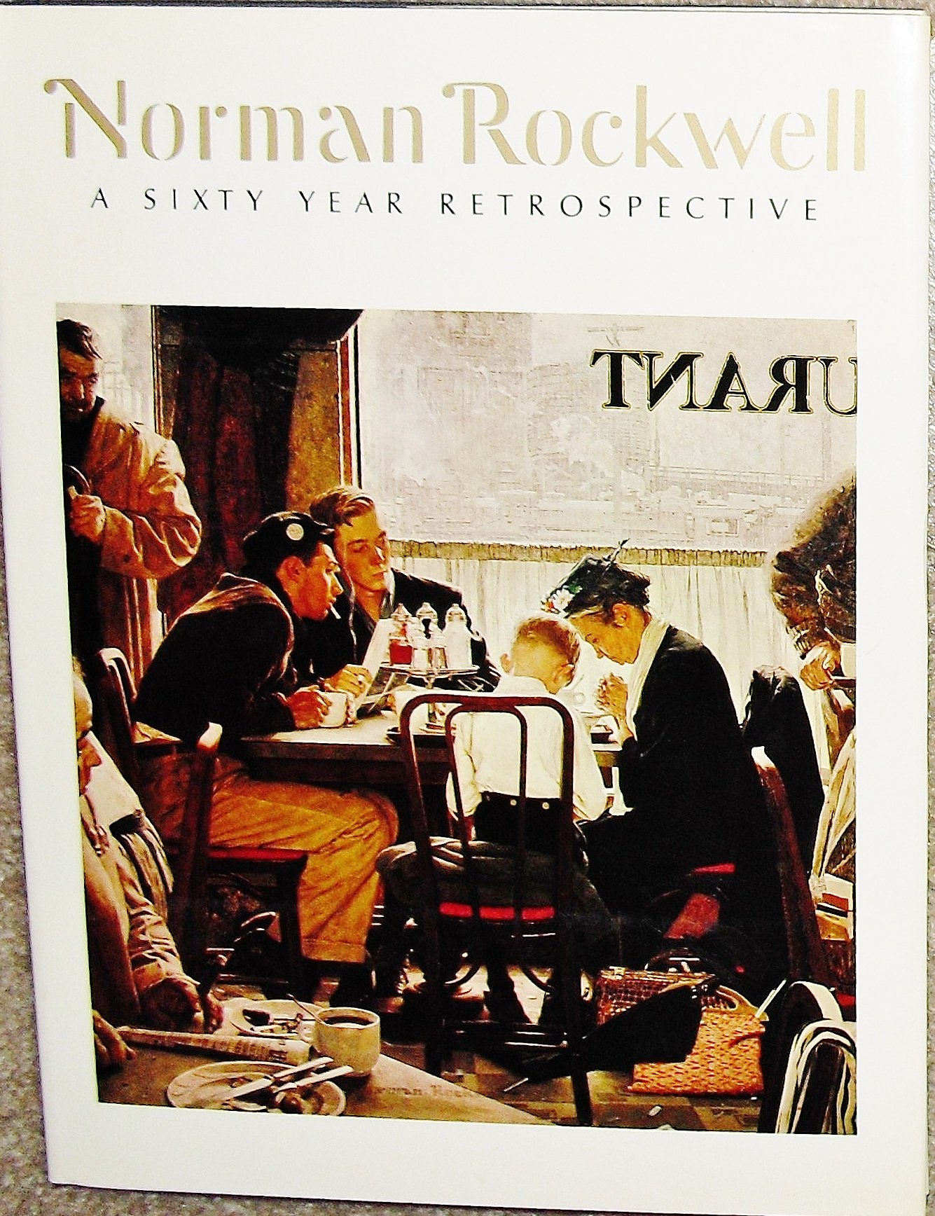 Norman Rockwell A Sixty Year Retrospective Norman Rockwell