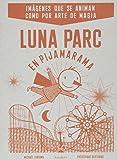 Luna Parc En Pijamarama (libros para soñar)