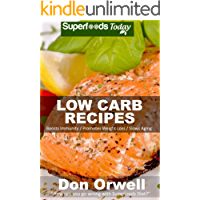 Low Carb Recipes: Over 55 Low Carb Recipes