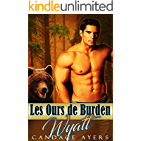 Wyatt (Les Ours de Burden t. 2) (French Edition)