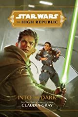 Star Wars: The High Republic: Into the Dark Kindle Edition