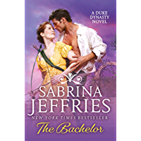 The Bachelor: The new novel from the queen of sexy regency romance! (Duke Dynasty) (English Edition)