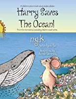 Harry Saves The Ocean!: Teaching Children About