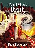 Dead Man's Broth (The Neil Marshall Mysteries Book 5)