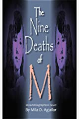 The Nine Deaths of M Kindle Edition