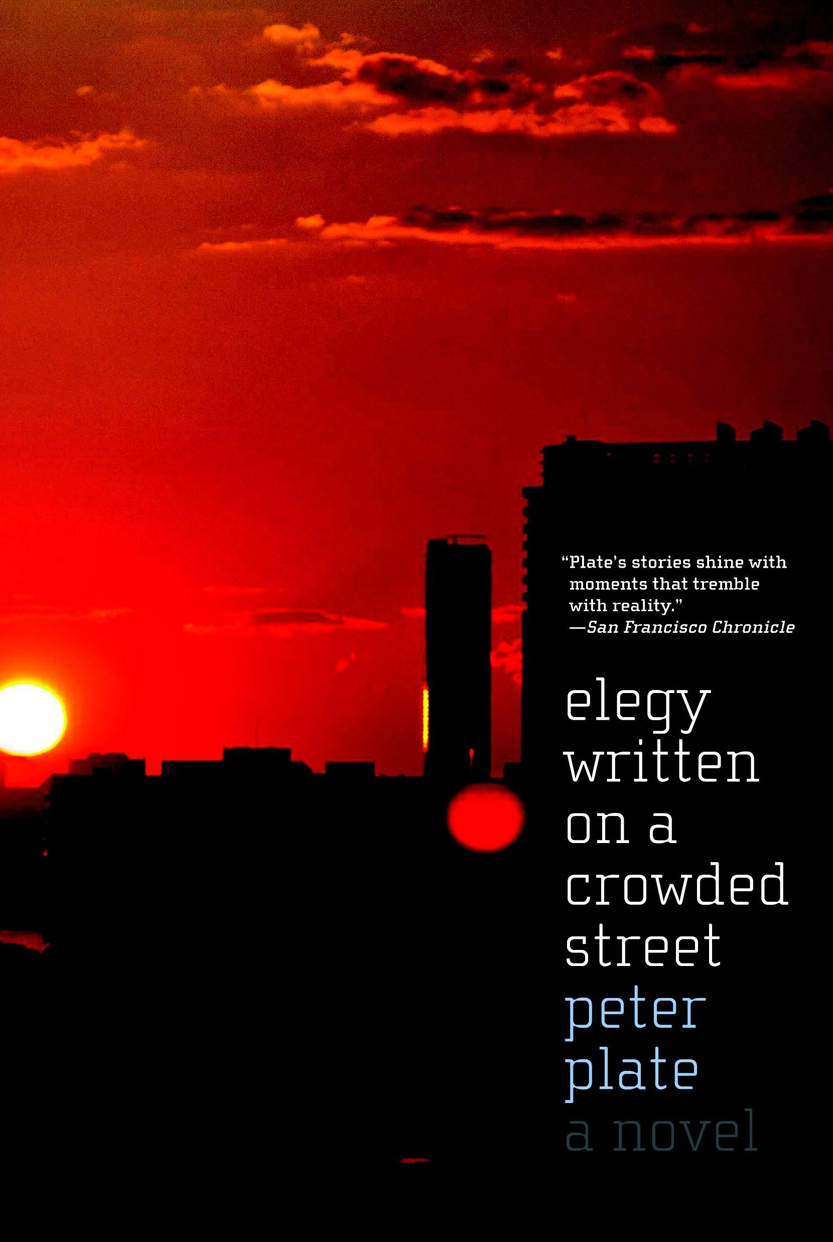 Download Elegy Written on a Crowded Street: A Novel PDF