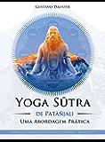 Yoga Sutra: Uma Abordagem Prática
