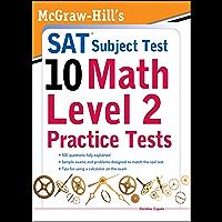 McGraw-Hills SAT Subject Test 10: Math Level 2 Practice Tests (McGraw-Hill's SAT Subject Test 10)