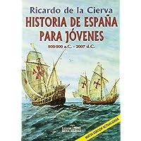 Historia De España Para Jovenes 2006