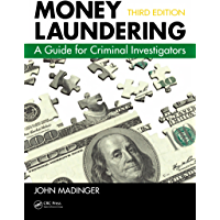 Money Laundering: A Guide for Criminal Investigators, Third Edition (English Edition)