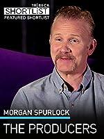 Morgan Spurlock: The Producers